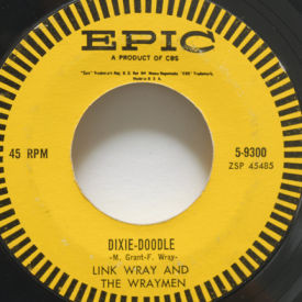 Link Wray - Dixie-Doodle/Rawhide