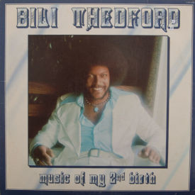 Bili Thedford - Music Of My 2nd Birth