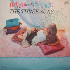 Three Suns - Warm And Tender – AUTOGRAPHED