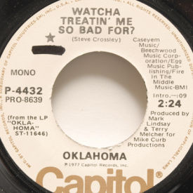 Oklahoma - Watcha Treatin' Me So Bad For?