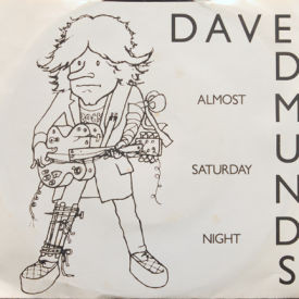 Dave Edmunds - Almost Saturday Night