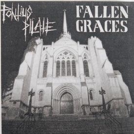 Pontius Pilate/Fallen Graces - Pontius Pilate/Fallen Graces