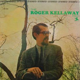 Roger Kellaway Trio - Roger Kellaway Trio