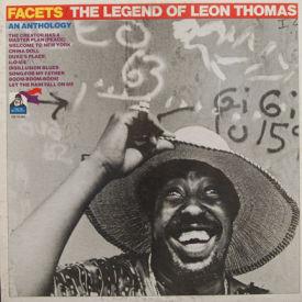 Leon Thomas - Facets – The Legend Of Leon Thomas