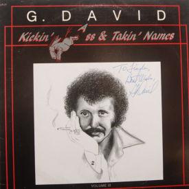 G. David - Kickin' Ass & Takin' Names – AUTOGRAPHED