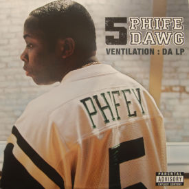 Phife Dawg - Ventilation: Da LP