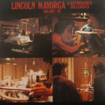 Lincoln Mayorga & Distinguished Colleagues - Volume III