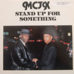 MCJX - Stand Up For Something