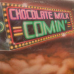 Chocolate Milk - Comin'