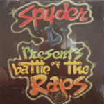 Spyder D Presents - Battle Of The Raps
