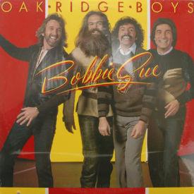 Oak Ridge Boys - Bobbie Sue – SEALED