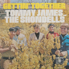 Tommy James And The Shondells - Gettin' Together – SEALED