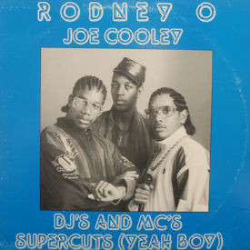 Rodney O/Joe Cooley - DJ's And MC's/Supercuts (Yeah Boy)