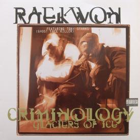 Raekwon - Criminology/Glaciers Of Ice
