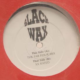 Black Wax - Fab Four Mix