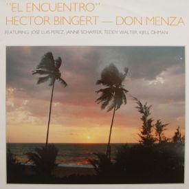Hector Bingert & Don Menza - El Encuentro