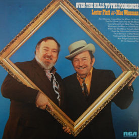 Lester Flatt & Mac Wiseman - Over The Hills To The Poorhouse