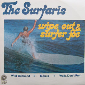 Surfaris - Wipe Out & Surfer Joe