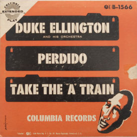 Duke Ellington - Perdido/Take The A Train