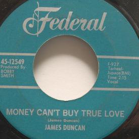 James Duncan - Money Can't Buy True Love