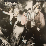 Rockats - Make That Move