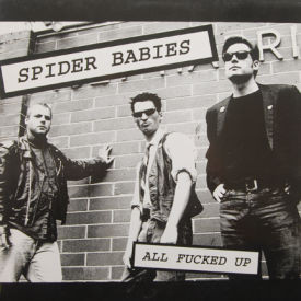 Spider Babies - All F***** Up