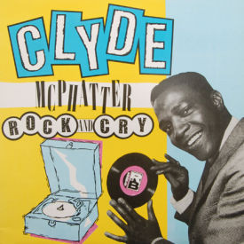 Clyde McPhatter - Rock And Cry