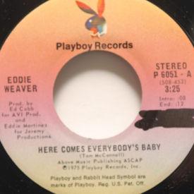 Eddie Weaver - Here Comes Everybody's Baby