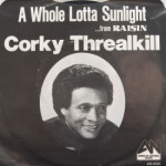 Corky Threalkill - A Whole Lotta Sunlight