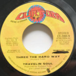 Travelin Soul - Three The Hard Way