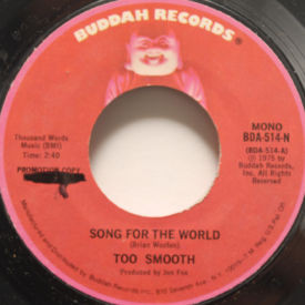 Too Smooth - Song For The World