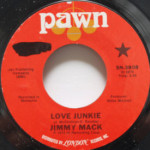 Jimmy Mack - Love Junkie/Be Good To The One
