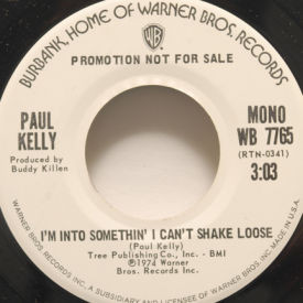 Paul Kelly - I'm Into Something I Can't Shake Loose