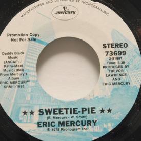 Eric Mercury - Sweet-Pie/Down The Backstairs (Of My Life)