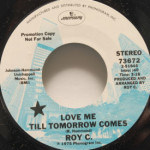 Roy C. - Love Me Till Tomorrow Comes/Virgin Girl