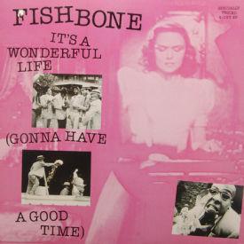 Fishbone - It's A Wonderful Life