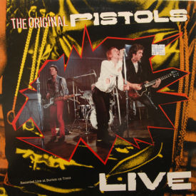 Sex Pistols - Original Pistols Live