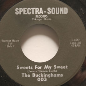 Buckinghams - Sweets For My Sweet