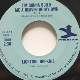 Lightnin Hopkins - I'm Gonna Build Me A Heaven Of My Own