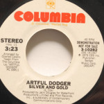 Artful Dodger - Silver And Gold