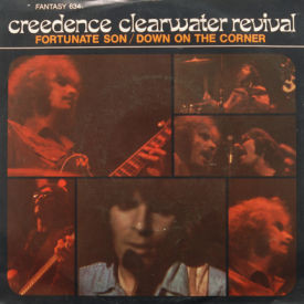 Creedence Clearwater Revival - Fortunate Son/Down On The Corner