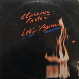 Clarence Carter - Let's Burn