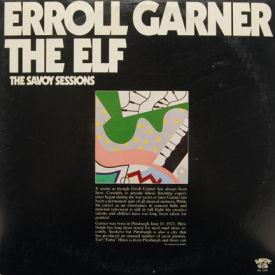 Erroll Garner/The Elf - Savoy Sessions