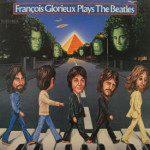 Francois Glorieux - Plays The Beatles Vol. 2