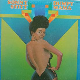Sonny Stitt - Dumpy Mama