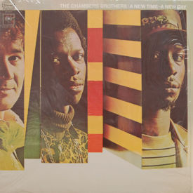 Chambers Brothers - A New Time – A New Day