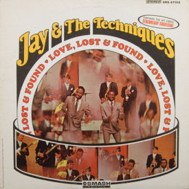 Jay & The Techniques - Love, Lost & Found