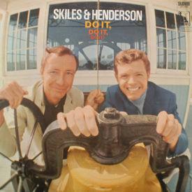 Skiles & Henderson - Do It, Do It, Do It