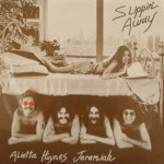 Aliotta Haynes Jeremiah - Slippin' Away - SEALED