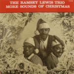 Ramsey Lewis Trio - More Sounds Of Christmas